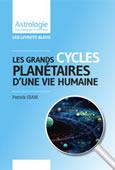 Les grands cycles planétaires d'une vie humaine