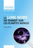 Transits de la Lune Noire